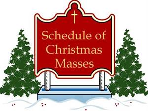Mass Schedule for the Season of Christmas