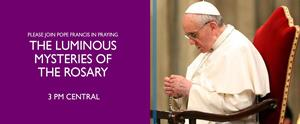 Pray the Rosary with Pope Francis
