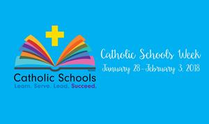 Catholic Schools Week - Jan 27 -Feb 3