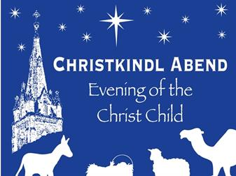 Christkindl Abend  December 14 & 15 5:00 to 8:00 pm