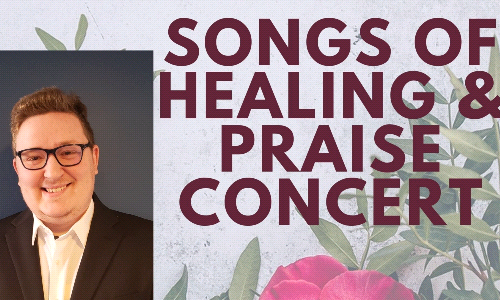 Program: Songs of Healing and Praise