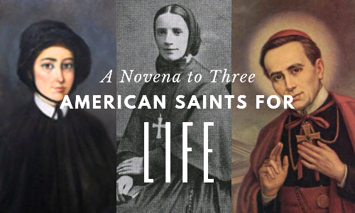 Novena to Three American Saints for Life